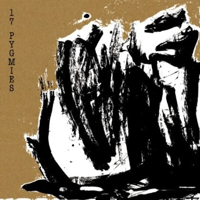 17 Pygmies JEDDA BY THE SEA & CAPTURED IN ICE CD