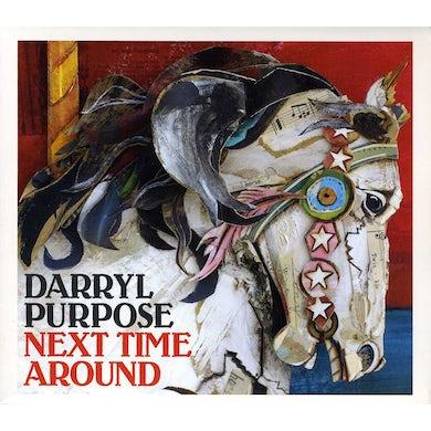 Darryl Purpose NEXT TIME AROUND CD