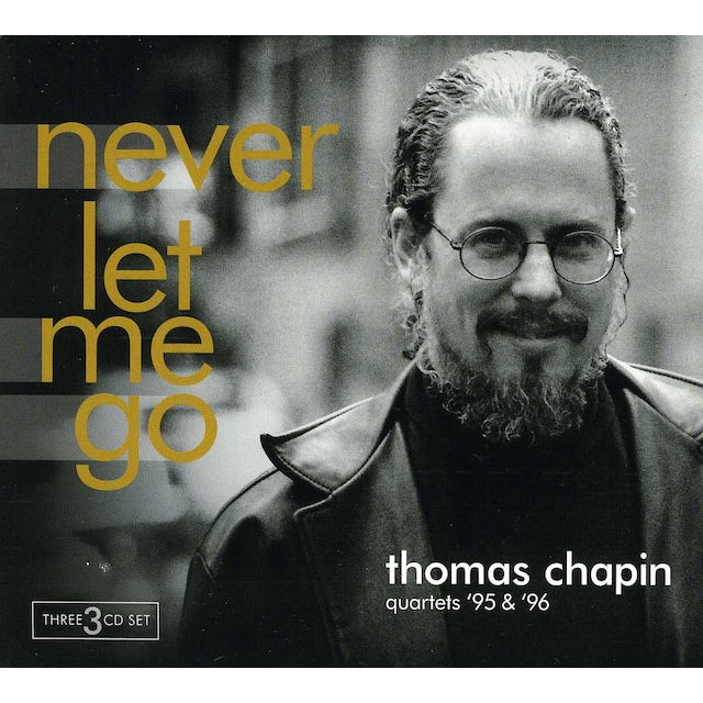 Thomas Chapin NEVER LET ME GO CD