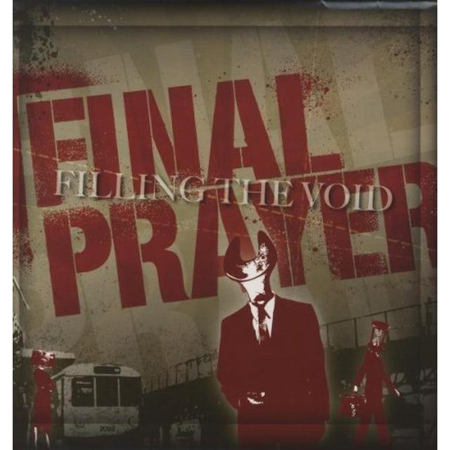 Final Prayer FILLING THE VOID Vinyl Record