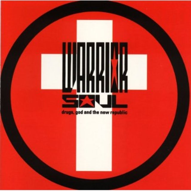 Warrior Soul DRUGS GOD & THE NEW REPUBLIC CD
