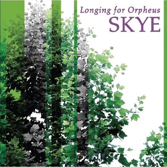 Longing for Orpheus SKYE CD