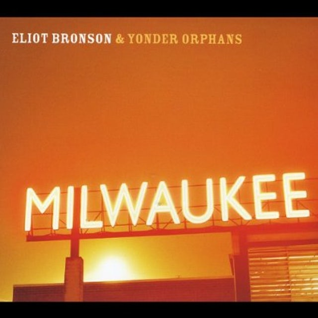 Eliot Bronson MILWAUKEE CD