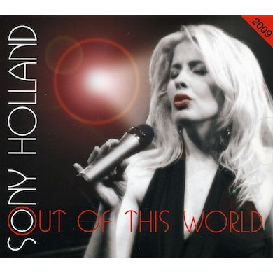 Sony Holland OUT OF THIS WORLD 2009 CD