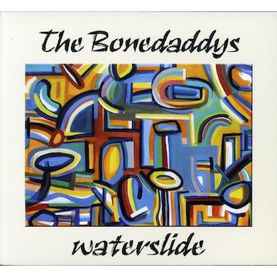Bonedaddys WATERSLIDE CD
