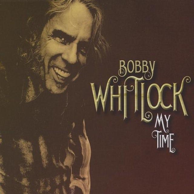 Bobby Whitlock MY TIME CD