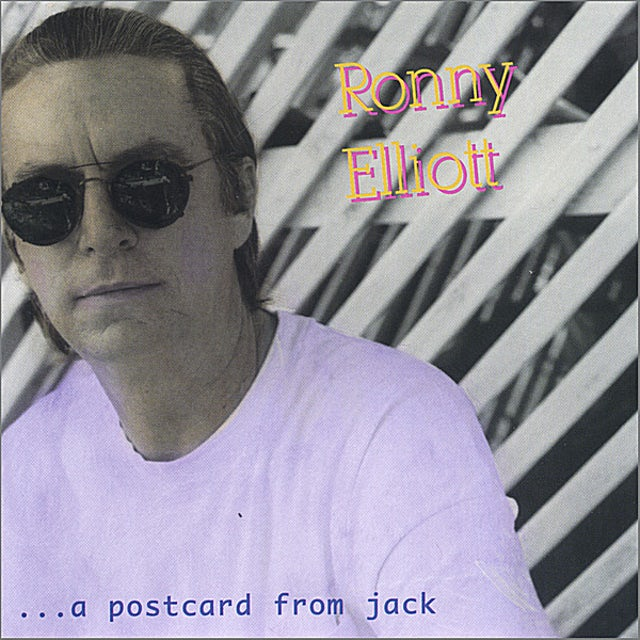Ronny Elliott POSTCARD FROM JACK CD