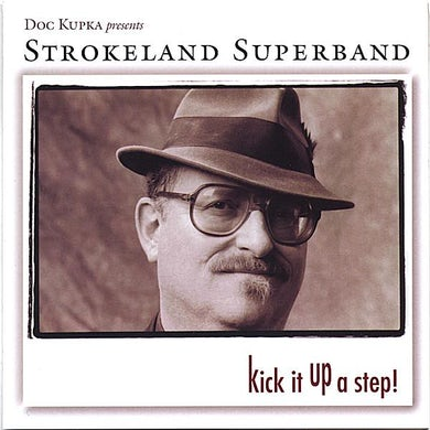 Strokeland Superband KICK IT UP A STEP CD
