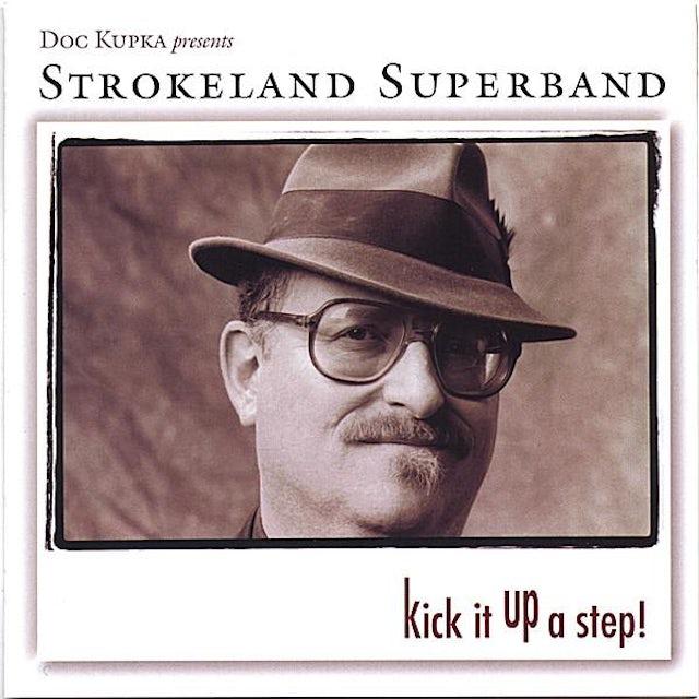 Strokeland Superband