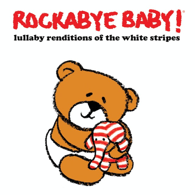 Rockabye Baby LULLABY RENDITIONS OF THE WHITE STRIPES CD
