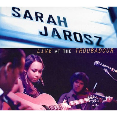 Sarah Jarosz LIVE AT THE TROUBADOUR CD