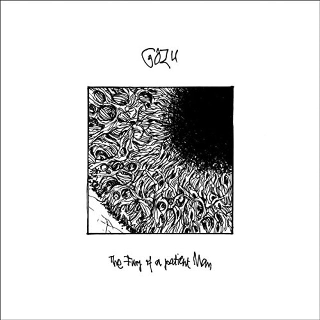 Gozu FURY OF A PATIENT MAN CD