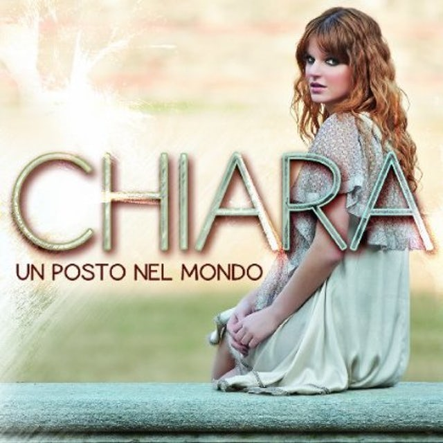 Chiara UN POSTO NEL MONDO CD