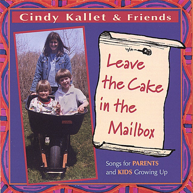 Cindy Kallet LEAVE THE CAKE IN THE MAILBOX CD