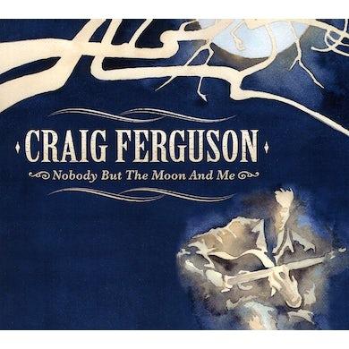 Craig Ferguson NOBODY BUT THE MOON & ME CD