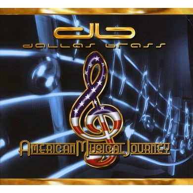 Dallas Brass AMERICAN MUSICAL JOURNEY CD