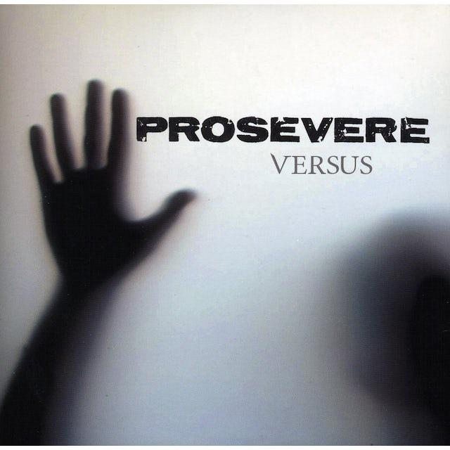 Prosevere VERSUS CD
