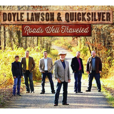 Doyle Lawson & Quicksilver ROADS WELL TRAVELED CD