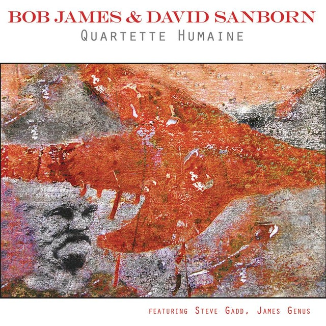 Bob James / David Sanborn QUARTETTE HUMAINE CD