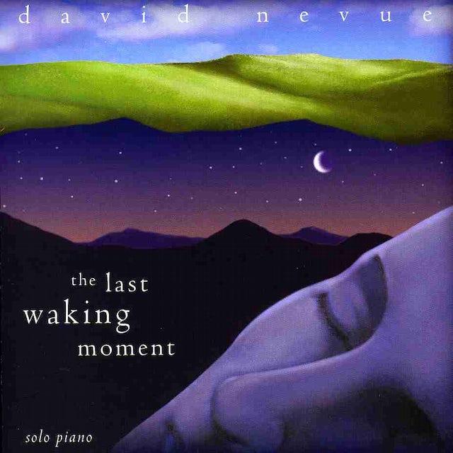 David Nevue LAST WAKING MOMENT CD