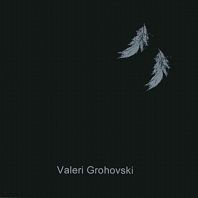 Valeri Grohovski FEATHER II CD