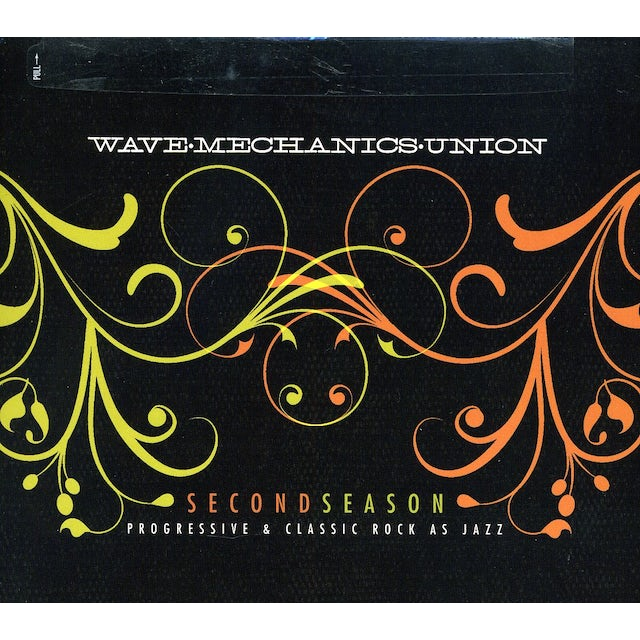 Wave Mechanics Union SECOND SEASON: PROGRESSIVE & CLASSIC ROCK AS JAZZ CD