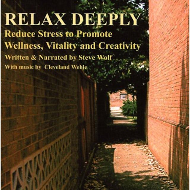 Steve Wolf RELAX DEEPLY CD