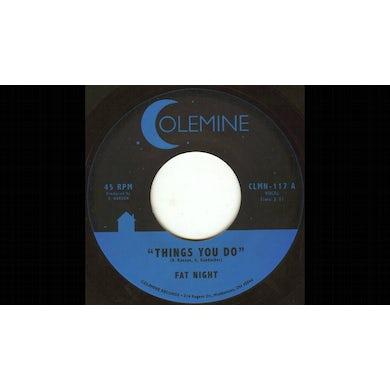 Fat Night THINGS YOU DO Vinyl Record