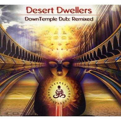 Desert Dwellers DOWNTEMPLE DUB: REMIXED CD