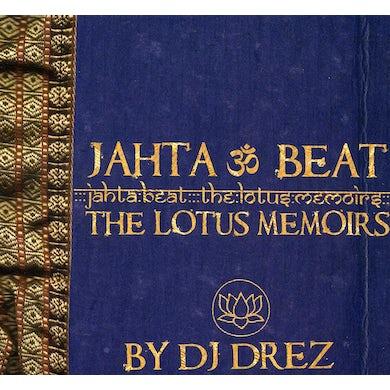 DJ Drez JAHTA BEAT: THE LOTUS MEMOIRS CD