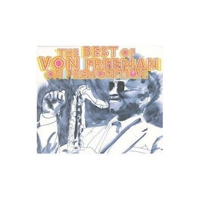BEST OF VON FREEMAN ON PREMONITION CD