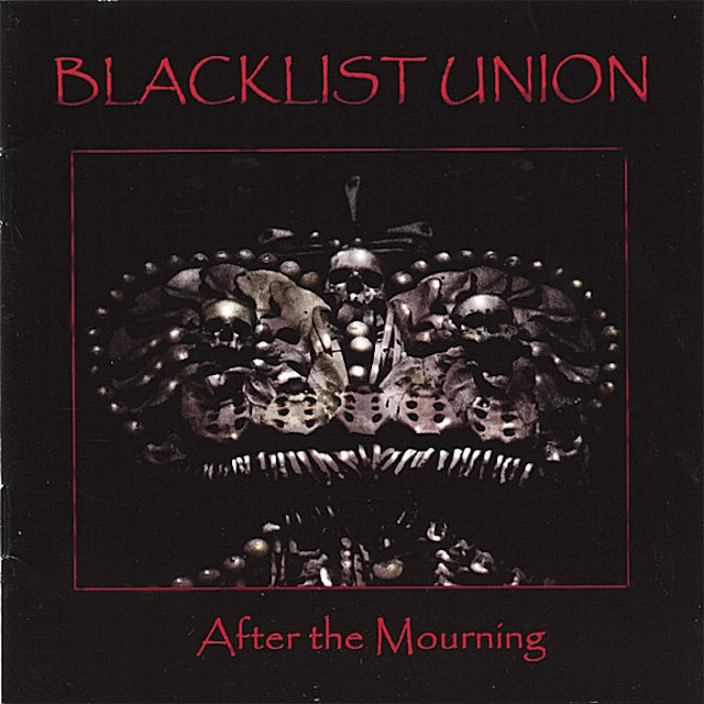 Blacklist Union AFTER THE MOURNING CD