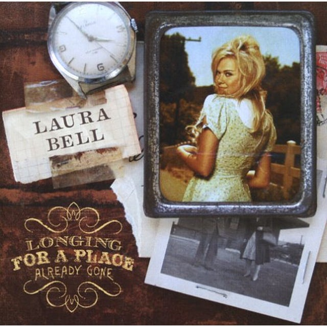 Laura Bell Bundy LONGING FOR A PLACE ALREADY GONE CD