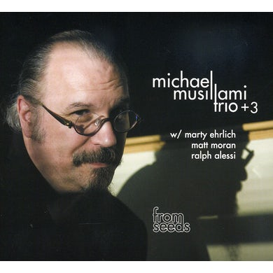 Michael Musillami FROM SEEDS CD