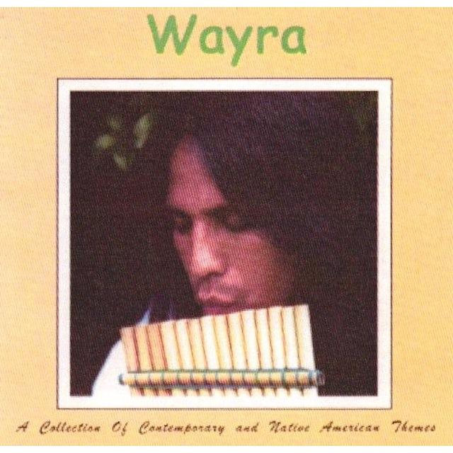Wayra COLLECTION OF CONTEMPORARY NATIVE AMERICAN THEMES CD