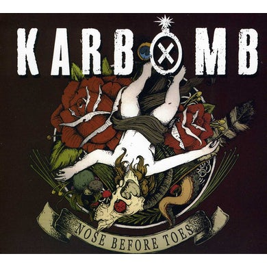 Karbomb NOSE BEFORE TOES CD