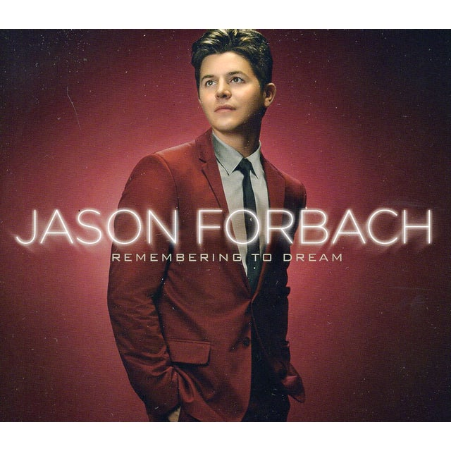 Jason Forbach REMEMBERING TO DREAM CD