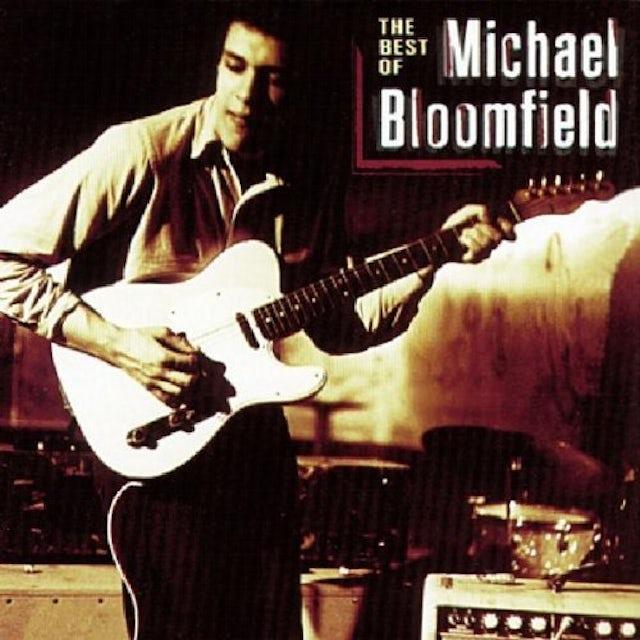 Michael Bloomfield BEST OF MIKE BLOOMFIELD CD