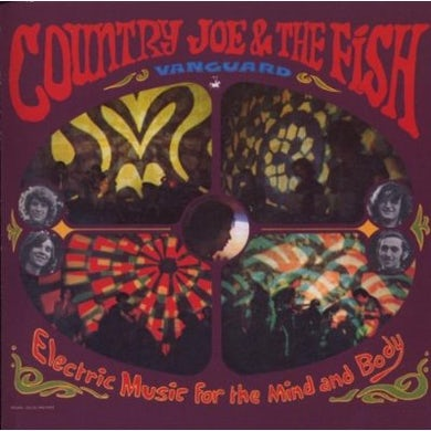 Country Joe & The Fish ELECTRIC MUSIC FOR THE MIND & BODY CD