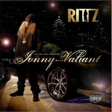Rittz LIFE & TIMES OF JONNY VALIANT CD