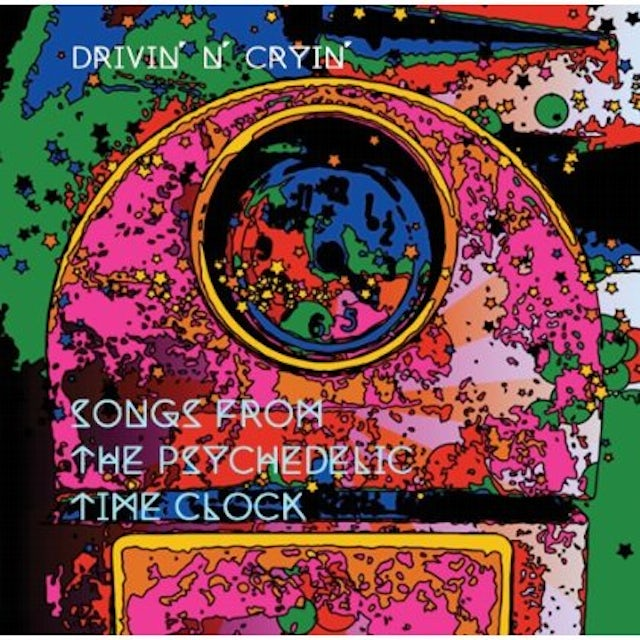 Drivin N Cryin SONGS FROM THE PSYCHEDELIC TIME CLOCK CD