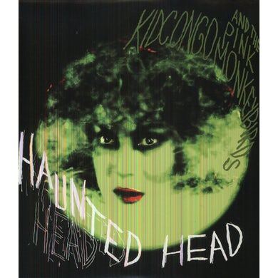 Kid Congo & The Pink Monkey Birds HAUNTED HEAD Vinyl Record