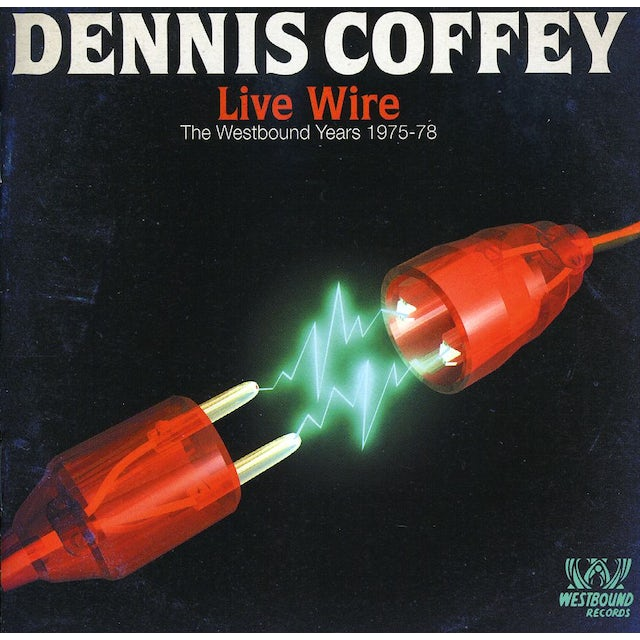 Dennis Coffey LIVE WIRE: WESTBOUND YEARS 1975 - 1978 CD