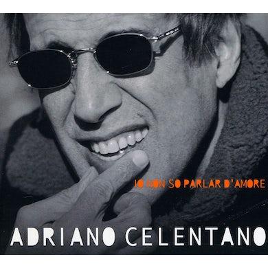 Adriano Celentano IO NON SO PARLAR D'AMORE CD