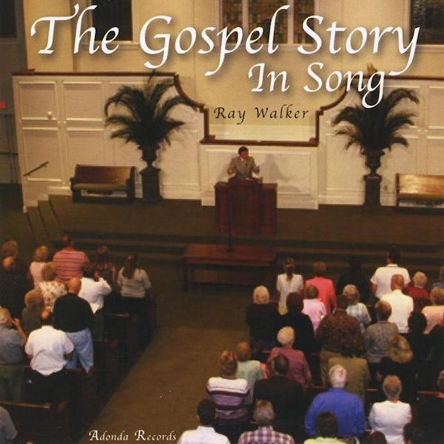 Ray Walker GOSPEL STORY IN SONG CD