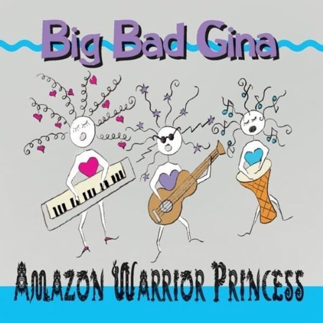 Big Bad Gina AMAZON WARRIOR PRINCESS CD