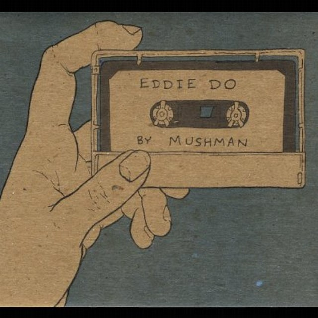 Mushman EDDIE DO CD