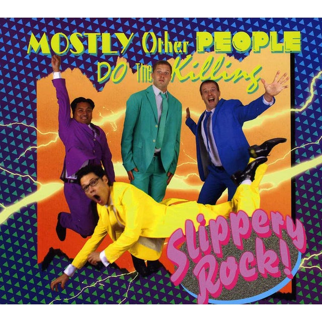Mostly Other People Do The Killing SLIPPERY ROCK CD