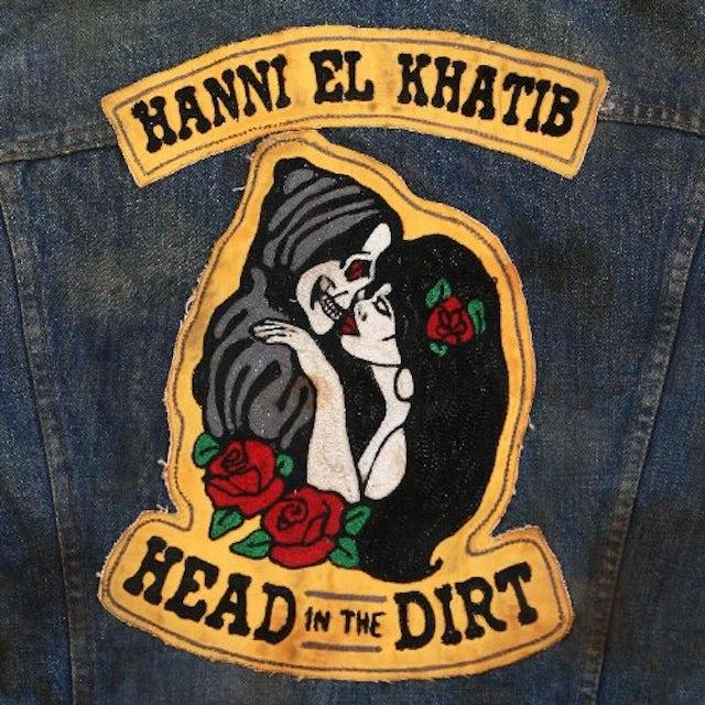 Hanni El Khatib HEAD IN THE DIRT Vinyl Record