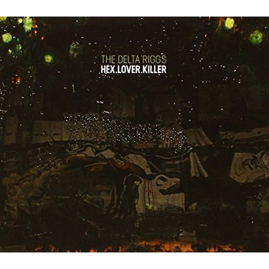 DELTA RIGGS HEX.LOVER.KILLER CD